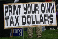 Boise Idaho Tea Party - Print Your Own Tax Dollars
